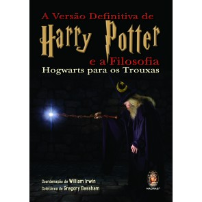 Versão Definitiva de Harry Potter e a Filosofia