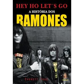 Hey Ho Let´s Go - A História dos Ramones