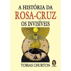 A História da Rosa-Cruz