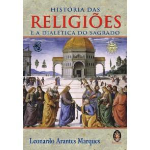 História das Religiões - E a Dialética do Sagrado
