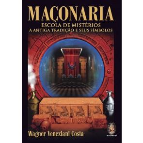 Maçonaria – Escola de Mistérios