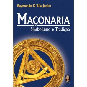 Maçonaria - Simbolismo e Tradição