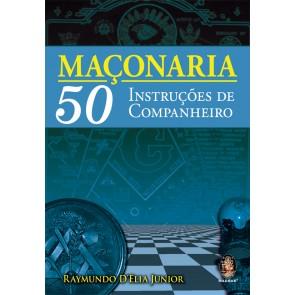 Maçonaria 50 Instruções de Companheiro
