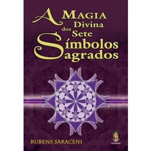 A Magia Divina dos Sete Símbolos Sagrados,