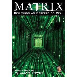 Matrix - Bem-vindo ao Deserto do Real
