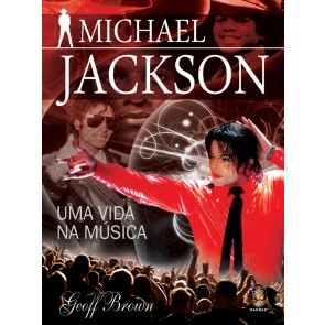 Michael Jackson - Uma Vida na Música