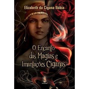 Encanto das Magias e Imantações Ciganas