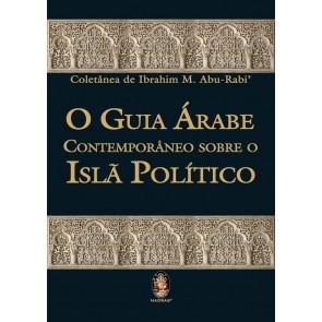 Guia Árabe contemporâneo sobre o Islã Político