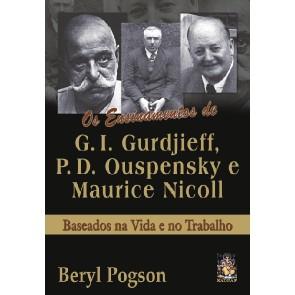 Ensinamentos de G. I. Gurdjieff, P. D. Ouspensky e Maurice Nicoll.