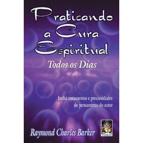 Praticando a Cura Espiritual