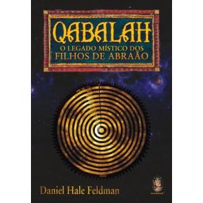 Qabalah - O Legado Místico dos Filhos de Abraão