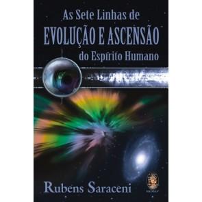 Sete Linhas de Evolução e Ascensão do Espírito Humano