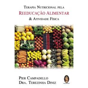 Terapia Nutricional pela Reeducação Alimentar & Atividade Física