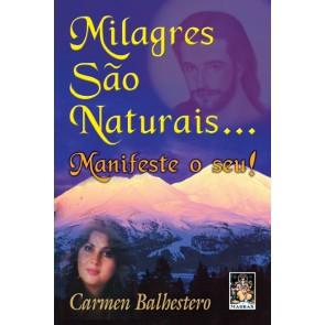 Milagres São Naturais...