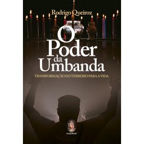 O Poder da Umbanda  - Transformação do Terreiro para Vida