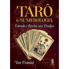 Tarô e Numerologia - Entenda e Resolva seus Desafios
